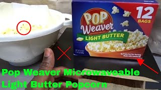 ✅  How To Use Pop Weaver Microwaveable Light Butter Popcorn Review