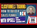 ClickFunnels Training - How To Build A Sales Funnel With Upsell and Email Marketing