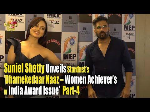Suniel Shetty Unveils Stardust's 'Dhamekedaar Naaz – Women Achiever's Of India Award Issue' Part-4