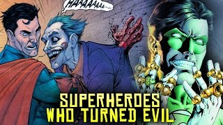 10 Marvel & DC Superheroes Who Turned EVIL!