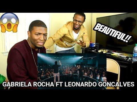 Gabriela Rocha - Nossa Canção (Ao Vivo) ft. Leonardo Gonçalves (REACTION)