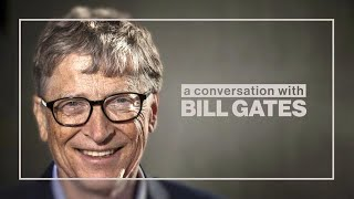 Bill Gates on Global Inequality, Climate Change and Big Tech