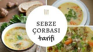 Sebze Çorbası | Sebze Çorbası Tarifi | овощной суп