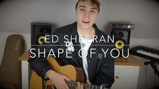 Ed Sheeran Shape Of You Acoustic Cover (Lyrics and Chords)