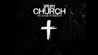 "Jeezy ""Church In These Streets"" #SundayService"