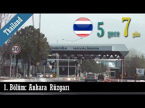 5 Gece 7 Gün (Tayland) - 1. Bölüm: Ankara