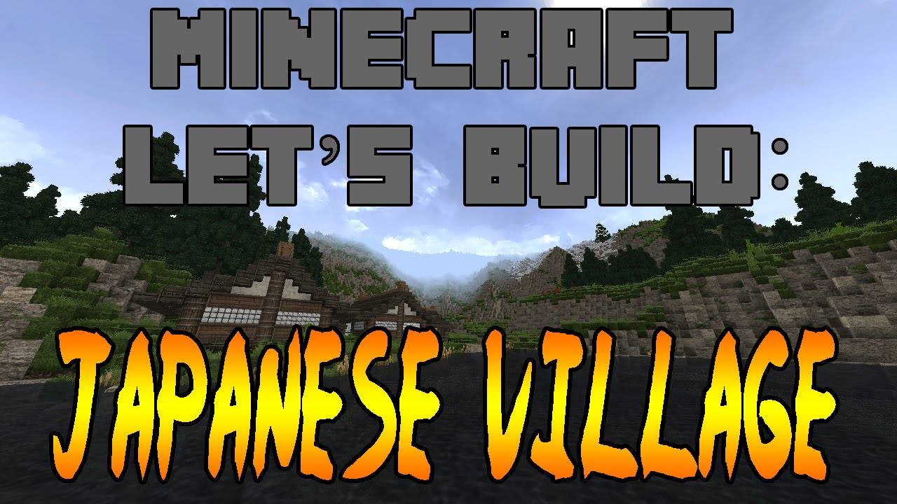 minecraft lets build japanese village ep1 youtube