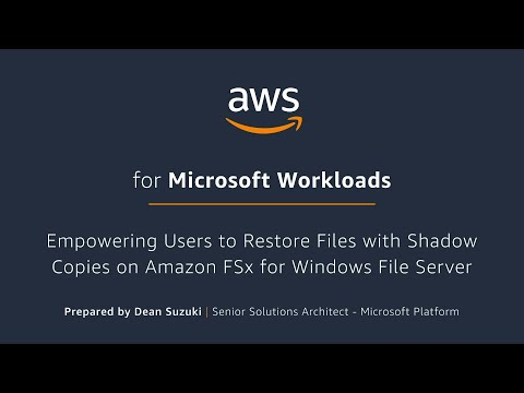 Empowering Users to Restore Files with Shadow Copies on Amazon FSx for Windows File Server