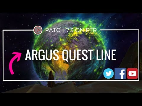 The Child of Light and Shadow | PTR Patch 7.3 | Argus quest line | WoW