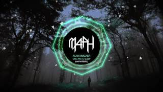 Alan Walker - Sing Me To Sleep (MAPH Remix)