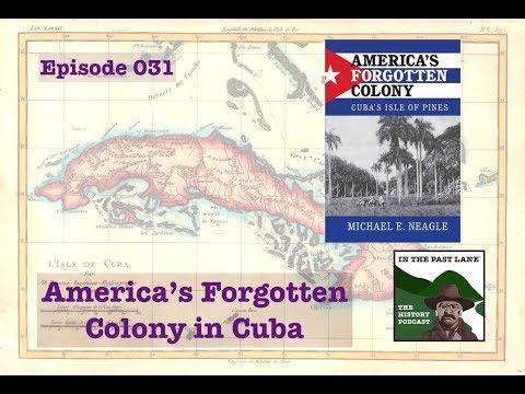 031 America's Forgotten Colony in Cuba