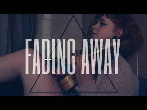 FADING AWAY - ABBEY GLOVER