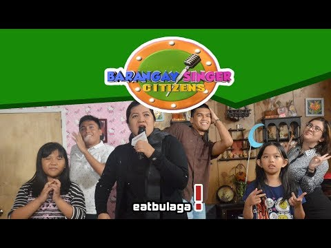 Barangay Singer Citizens | June 13, 2018