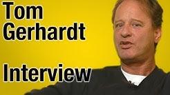 Tom Gerhardt: Das war der Untergang! - Interview