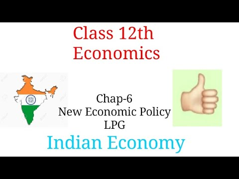 Chap - 6 New Economic Policy 1991, Economics 11th Class