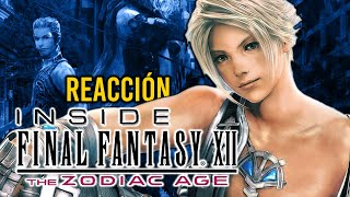 Mi REACCIÓN a INSIDE FINAL FANTASY XII: THE ZODIAC AGE, el DOCUMENTAL OFICIAL del juego de SQUARE