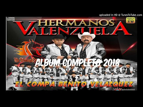 BENITO VELAZQUEZ [ALBUM COMPLETO] - BANDA HERMANOS VALENZUELA [2018]