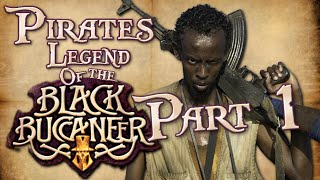 Pirates Legend of the Black Buccaneer Part 1(Racist Hiccups) [Strong Language]