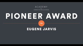 Eugene Jarvis (Creator of Defender & Robotron: 2084) - AIAS Pioneer Award Tribute Video