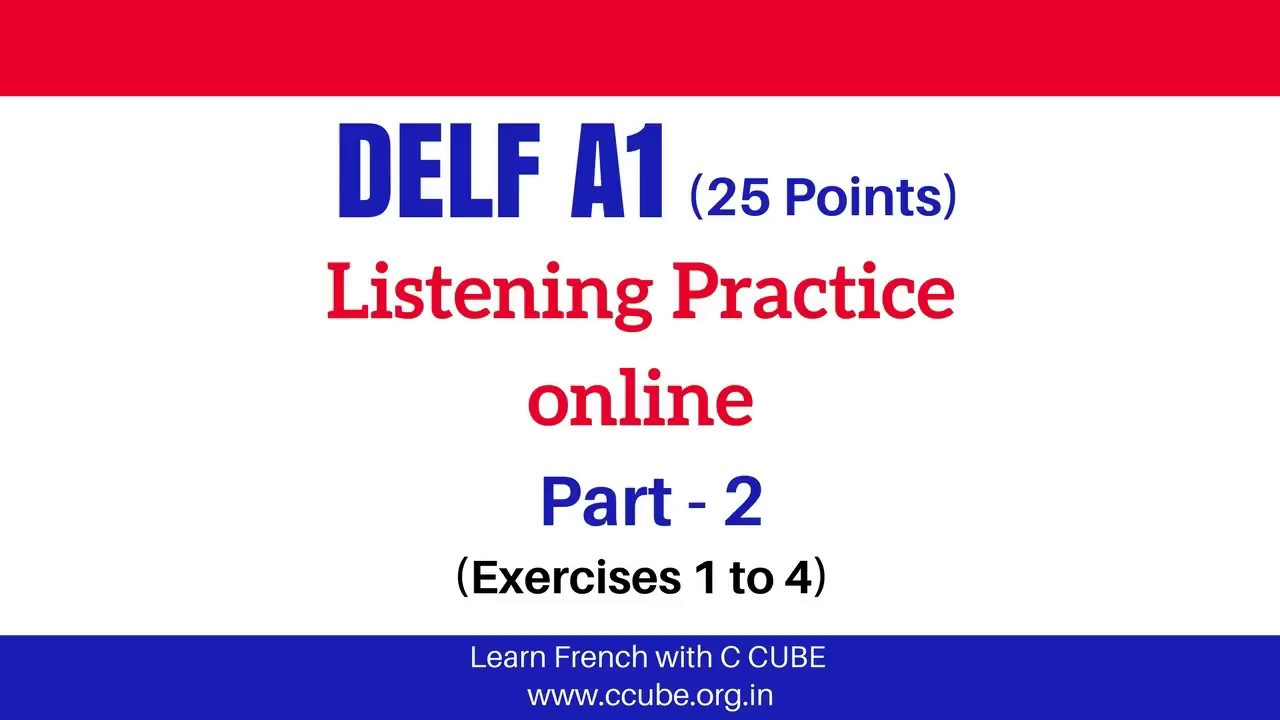 DELF A1 Listening Comprehension Online Practice - DELF A1 Listening Sample  Papers Part 2