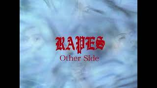 RAPES – Other Side