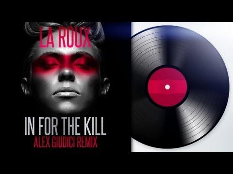 La Roux - In for the Kill (Alex Giudici Remix)