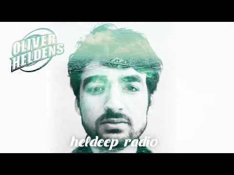 Oliver Heldens - Heldeep Radio #003
