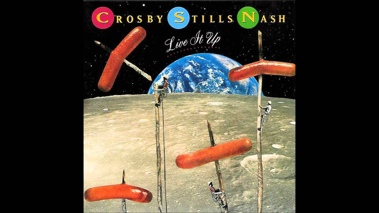 Crosby Stills Amp Nash Live It Up Youtube