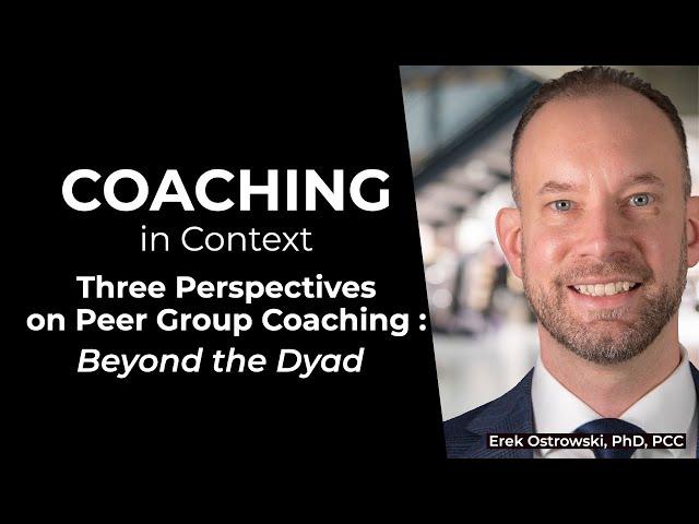 Coaching in Context: Understanding Group Coaching