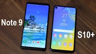 Samsung Galaxy Note 9 vs Samsung Galaxy S10 Plus: Should you UPGRADE?