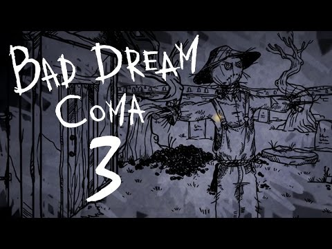Bad Dream: Coma [Chapter 3]