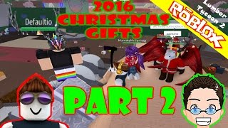 Roblox - Lumber Tycoon 2 - Christmas Presents PART 2 w Defaultio in Discord