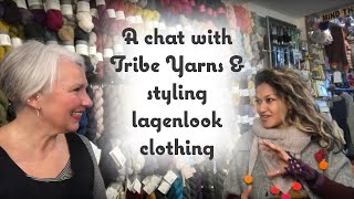 Chatting with Tribe Yarns (Milli) and styling Layercake lagenlook clothing