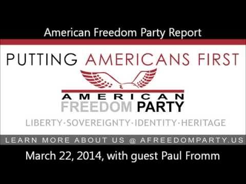 American Freedom Party Report March 22 2014
