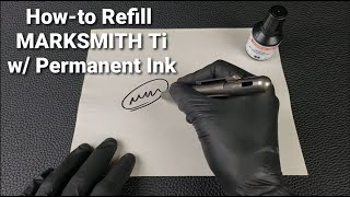 Refill the MARKSMITH Titanium Fine Point EDC Using Permanent Marker Ink