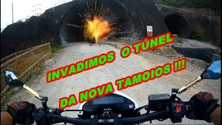 INVADIMOS O TÚNEL DA TAMOIOS !!!