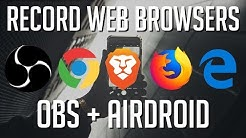 Recording Web Browsers in OBS Brave, Chrome, Firefox, Edge | Tutorial for Beginners 2019