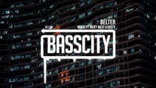 Moksi - Belter (ft. Ricky West & Dusty)