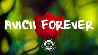 Crystalize - Avicii Forever