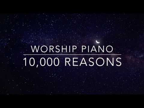 10,000 Reasons Bless the Lord  Worship Piano with Lyrics  Prayer Music