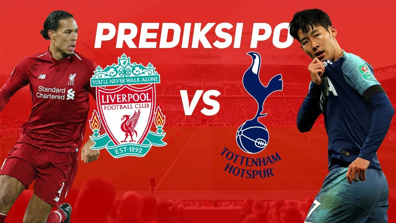 Prediksi Liverpool Vs Tottenham Hotspur Berita Bola Terupdate Live Score Jadwal Klasemen Football5star Com