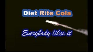 Diet Rite Cola Jingle (Everybody Likes It) 1971