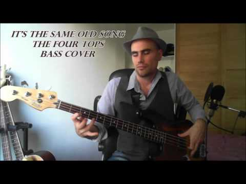 Its The Same Old Song  Four Tops  Bass