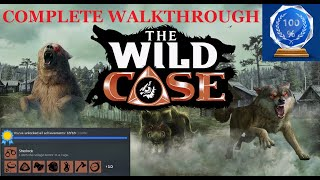 THE WILD CASE GAME 100% FULL GAMEPLAY WALKTHROUGH NO COMMENTARY