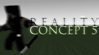 R E A L I T Y - Concept 5