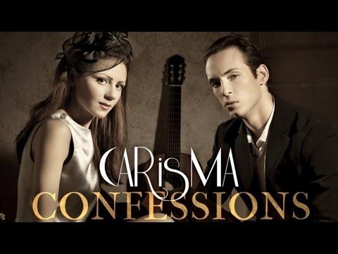 Carisma Guitar Duo - Confessions FULL ALBUM