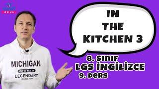 In The Kitchen 3 | 2021 LGS İngilizce Konu Anlatımları #8inglzc