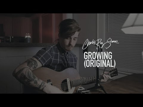Growing (Original Song) // Charles Ray Stone Mp3