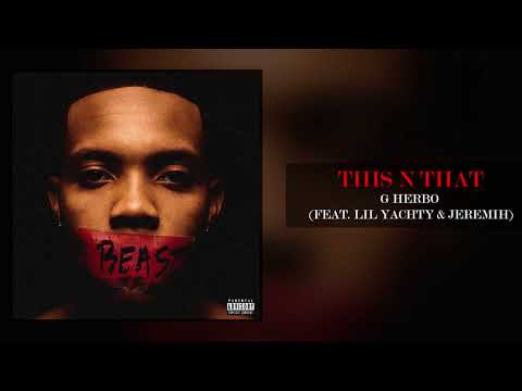 G Herbo - This N That feat Lil Yachty & Jeremih (Official Audio)