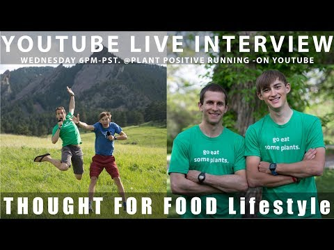 Thought For Food Lifestyle TFF {Live Show #3} Plant Based nutrition - Performance - Adventures